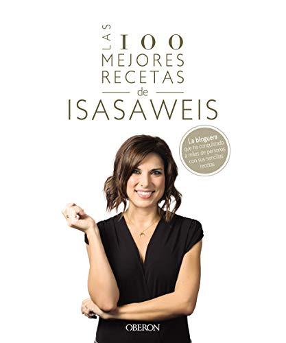 Las 100 mejores recetas de Isasaweis (Libros singulares)