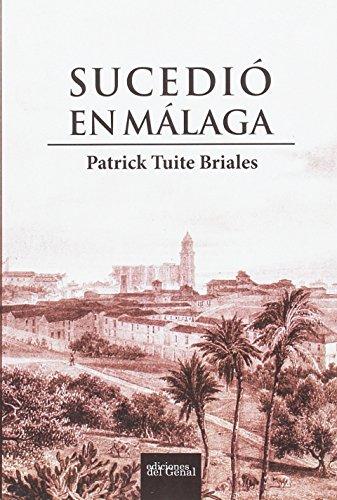 Sucedió en Málaga